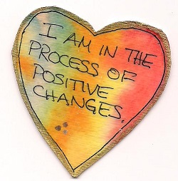 I-am-in-the-process-of-positive-changes.